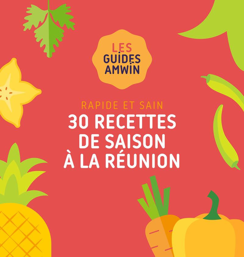 30 recettes de saison à la réunion